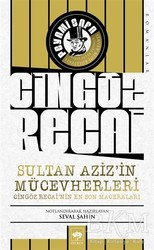 Ötüken Neşriyat - Cingöz Recai Sultan Aziz'in Mücevherleri