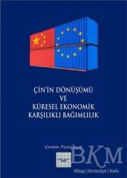 İyidüşün Yayınları - Çin'in Dönüşümü ve Küresel Ekonomik Karşılıklı Bağımlılık