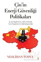 Cinius Yayınları - Çin'in Enerji Güvenliği Politikaları