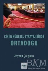 İyidüşün Yayınları - Çin'in Küresel Stratejisinde Ortadoğu