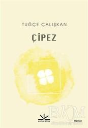 Potkal Kitap Yayınları - Çipez