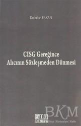On İki Levha Yayınları - CISG Gereğince Alıcının Sözleşmeden Dönmesi