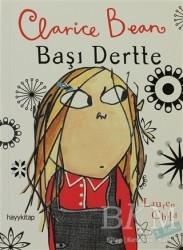 Hayykitap - Clarice Bean, Başı Dertte