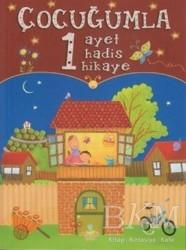Mavi Lale Yayınları - Çocuğumla Bir Ayet Bir Hadis Bir Hikaye