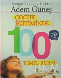 Timaş Yayınları - Çocuk Eğitiminde 100 Temel Kural