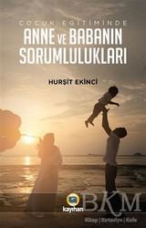 Kayıhan Yayınları - Çocuk Eğitiminde Anne ve Babanın Sorumlulukları