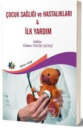 Eğiten Kitap - Çocuk Sağlığı ve Hastalıkları - İlk Yardım