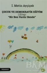 Aram Yayınları - Çocuk ve Demokratik Eğitim 1. Kitap:
