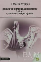 Aram Yayınları - Çocuk ve Demokratik Eğitim 2. Kitap: Çocuk ve Cinsiyet Eğitimi