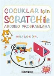 Dikeyeksen Yayın Dağıtım - Çocuklar İçin Scratch ile Arduino Programlama