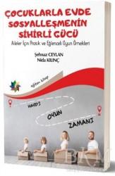 Eğiten Kitap - Çocuklarla Evde Sosyalleşmenin Sihirli Gücü