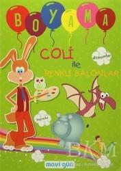Mavi Lale Yayınları - Coli ile Renkli Balonlar Boyama
