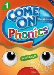 Build and Grow Publishing - Come On, Phonics 1 Workbook