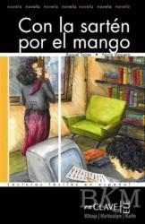 Nüans Publishing - Con la Sarten por el Mango (LFEE Nivel-3) İspanyolca Okuma Kitabı