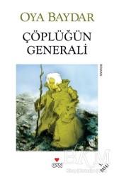 Can Yayınları - Çöplüğün Generali