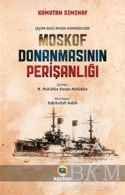 Çoşima Deniz Meydan Muharebesinde Moskof Donanmasının Perişanlığı