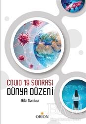 Orion Kitabevi - Covid 19 Sonrası Dünya Düzeni