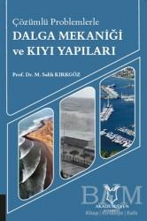 Akademisyen Kitabevi - Çözümlü Problemlerle Dalga Mekaniği ve Kıyı Yapıları