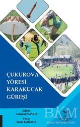 Akademisyen Kitabevi - Çukurova Yöresi Karakucak Güreşi