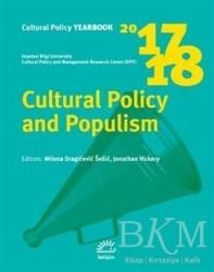 İletişim Yayınevi - Cultural Policy and Populism 2017 - 2018