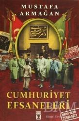 Timaş Yayınları - Cumhuriyet Efsaneleri