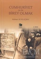 İmge Kitabevi Yayınları - Cumhuriyet ya da Birey Olmak