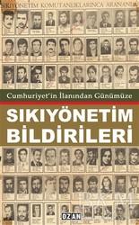 Ozan Yayıncılık - Cumhuriyet'in İlanından Günümüze Sıkıyönetim Bildirileri