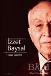 Phoenix Yayınevi - Cumhuriyetin Öncü Sanayicisi İzzet Baysal