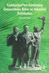 Adana Nobel Kitabevi - Cumhuriyet'ten Günümüze Üniversiteler Bilim ve Teknoloji Politikaları