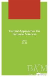 Hiperlink Yayınları - Current Approaches On Technical Sciences