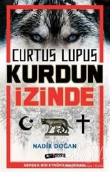 Kripto Basım Yayın - Curtus Lupus - Kurdun İzinde
