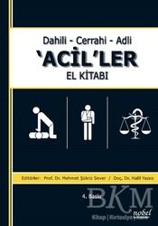 Nobel Tıp Kitabevi - Dahili - Cerrahi - Adli 'Acil'ler El Kitabı