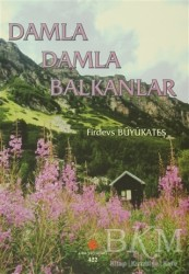 Can Yayınları (Ali Adil Atalay) - Damla Damla Balkanlar