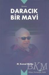 Meserret Yayınları - Daracık Bir Mavi
