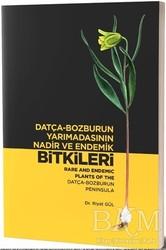 Alternatif Yayıncılık - Datça-Bozburun Yarımadasının Nadir ve Endemik Bitkileri - Rare and Endemic Plants Of The Datça -Bozburun Peninsula