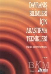 Hatiboğlu Yayınları - Davranış Bilimleri İçin Araştırma Teknikleri