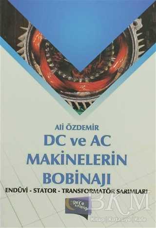 DC ve AC Makinelerin Bobinajı