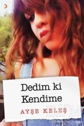 Cinius Yayınları - Dedim ki Kendime