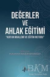 Kırk Kandil Yayınları - Değerler ve Ahlak Eğitimi