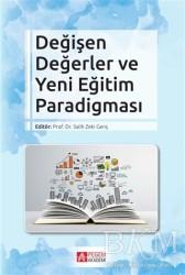 Pegem A Yayıncılık - Akademik Kitaplar - Değişen Değerler ve Yeni Eğitim Paradigması