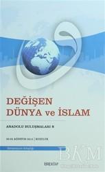 Tire Kitap - Değişen Dünya ve İslam
