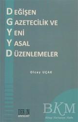 Derin Yayınları - Değişen Gazetecilik ve Yeni Yasal Düzenlemeler