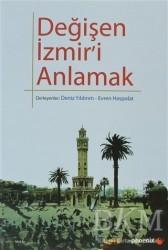 Phoenix Yayınevi - Değişen İzmir'i Anlamak