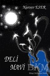 Tunç Yayıncılık - Deli Mavi