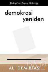 Cinius Yayınları - Demokrasi Yeniden Türkiye'nin Siyasi Geleceği