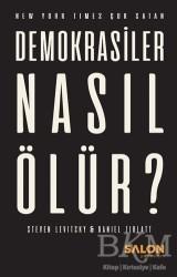 Salon Yayınları - Demokrasiler Nasıl Ölür?