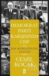 Timaş Yayınları - Demokrat Parti Karşısında CHP
