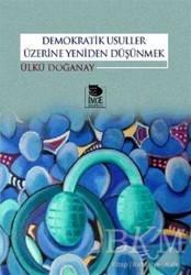 İmge Kitabevi Yayınları - Demokratik Usuller Üzerine Yeniden Düşünmek