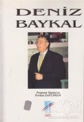 Art Basın Yayın Hizmetleri - Deniz Baykal
