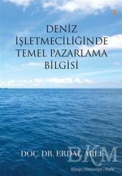 Cinius Yayınları - Deniz İşletmeciliğinde Temel Pazarlama Bilgisi